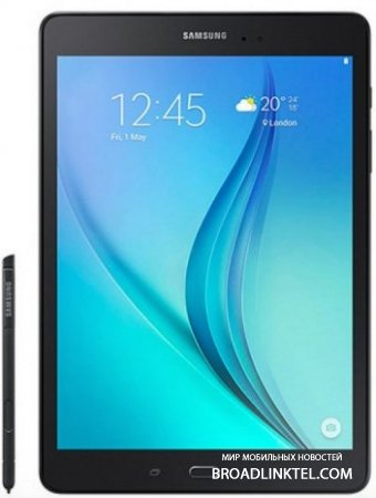 Samsung �� ������ ����������� ����� ������� Galaxy Tab A Plus � ����� S Pen